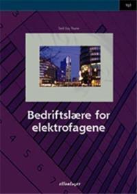 Bedriftslære for elektrofagene - Torill Evy Thune pdf epub
