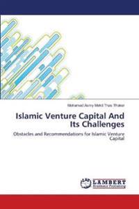 Islamic Venture Capital and Its Challenges