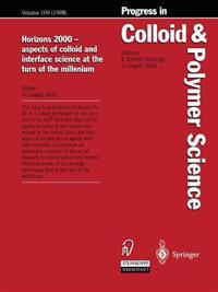 Horizons 2000 - aspects of colloid and interface science at the turn of the millenium