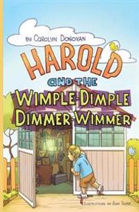 Harold and the Wimple-Dimple Dimmer-Wimmer