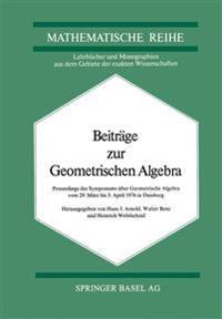 Beiträge Zur Geometrischen Algebra