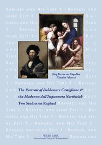 The «portrait of Baldassare Castiglione» and the «madonna Dell'impannata Northwick»: Two Studies on Raphael