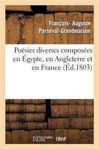 Poesies Diverses Composees En Egypte, En Angleterre Et En France