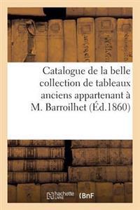 Catalogue de la Belle Collection de Tableaux Anciens Appartenant   M. Barroilhet