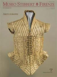 Museo Stibbert Firenze N. 7-8: Abiti Europei