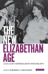 The New Elizabethan Age