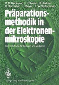 PRaParationsmethodik in Der Elektronenmikroskopie