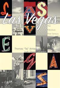 Las Vegas:: The Fabulous First Century