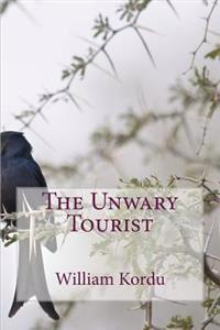 The Unwary Tourist