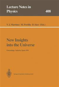 New Insights into the Universe
