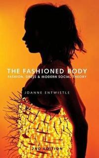 The Fashioned Body