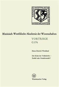 Die Krisis Der Volkskirche - Zerfall Oder Gestaltwandel?