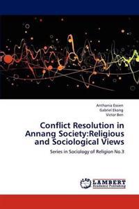Conflict Resolution in Annang Society