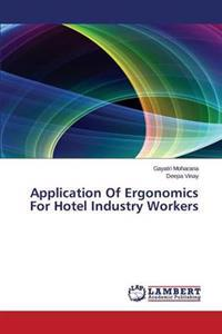 Application of Ergonomics for Hotel Industry Workers