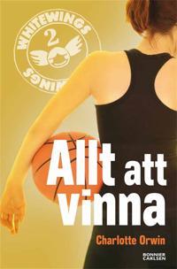 Whitewings 2: Allt att vinna