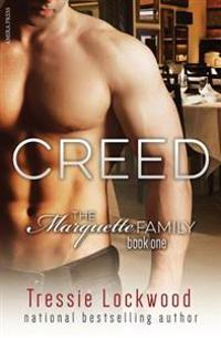 Creed (the Marquette Family Book One)
