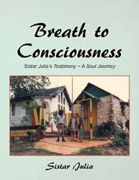 Breath to Consciousness