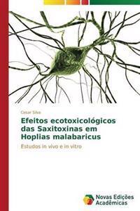 Efeitos Ecotoxicologicos Das Saxitoxinas Em Hoplias Malabaricus