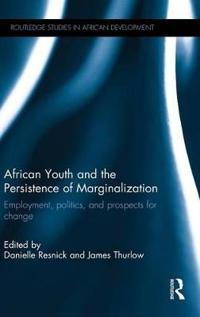 African Youth and the Persistence of Marginalization