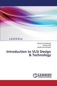 Introduction to VLSI Design & Technology
