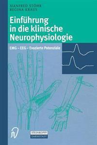 Einfuhrung in Die Klinische Neurophysiologie