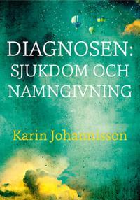 Diagnosen: sjukdom och namngivning