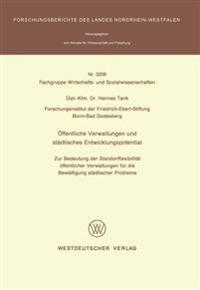 Öffentliche Verwaltungen Und Städtisches Entwicklungspotential