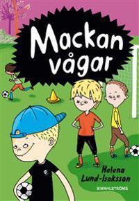 Mackan vågar