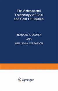 The Science and Technology of Coal and Coal Utilization