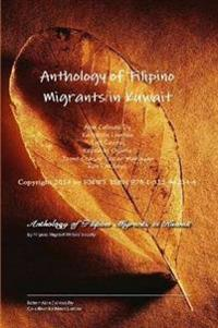 Anthology of Filipino Migrants in Kuwait