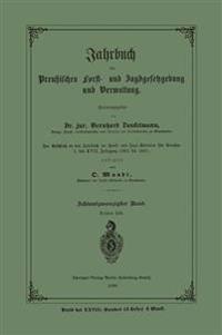 Jahrbuch Der Preu�ischen Forst- Und Jagdgesetzgebung Und Verwaltung