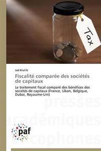 Fiscalit� Compar�e Des Soci�t�s de Capitaux