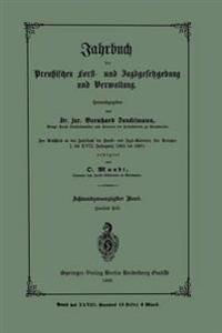 Jahrbuch Der Preutzischen Forst- Und Jagdgesetzgebung Und Verwaltung
