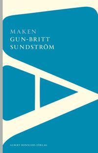 Maken - Gun-Britt Sundström - böcker (9789101002014)     Bokhandel