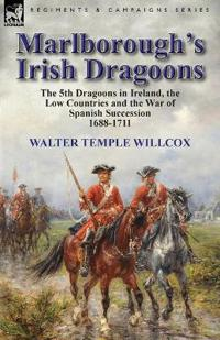 Marlborough's Irish Dragoons