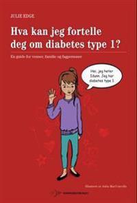 Hva kan jeg fortelle deg om diabetes type 1? - Julie Edge | Ridgeroadrun.org