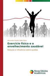Exercicio Fisico E O Envelhecimento Saudavel