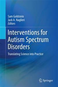Interventions for Autism Spectrum Disorders