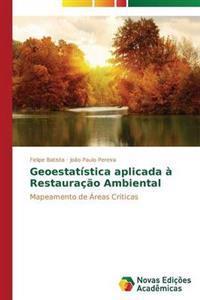 Geoestatistica Aplicada a Restauracao Ambiental