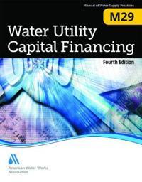 M29 Water Utility Capital Financing