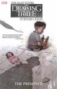Stephen King's Dark Tower: The Drawing of the Three - The Prisoner