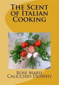The Scent of Italian Cooking