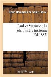 Paul Et Virginie; La Chaumiere Indienne (Ed.1883)