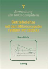 Getriebelehre Mit Dem Mikrocomputer (Sharp Pc-1500a)