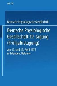 Deutsche Physiologische Gesellschaft 39. Tagung (Fruhjahrstagung)