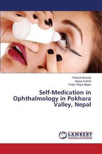 Self-Medication in Ophthalmology in Pokhara Valley, Nepal