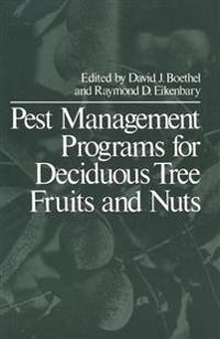 Pest Management Programs for Deciduous Tree Fruits and Nuts