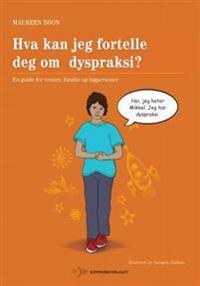 Hva kan jeg fortelle deg om dyspraksi? - Maureen Boon pdf epub