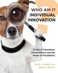 Who Am I? Individual Innovation