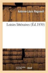 Loisirs Litteraires
